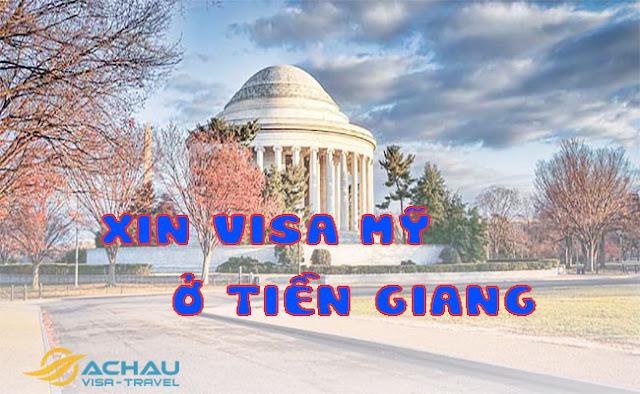 Xin visa Mỹ ở Tiền Giang như thế nào ?