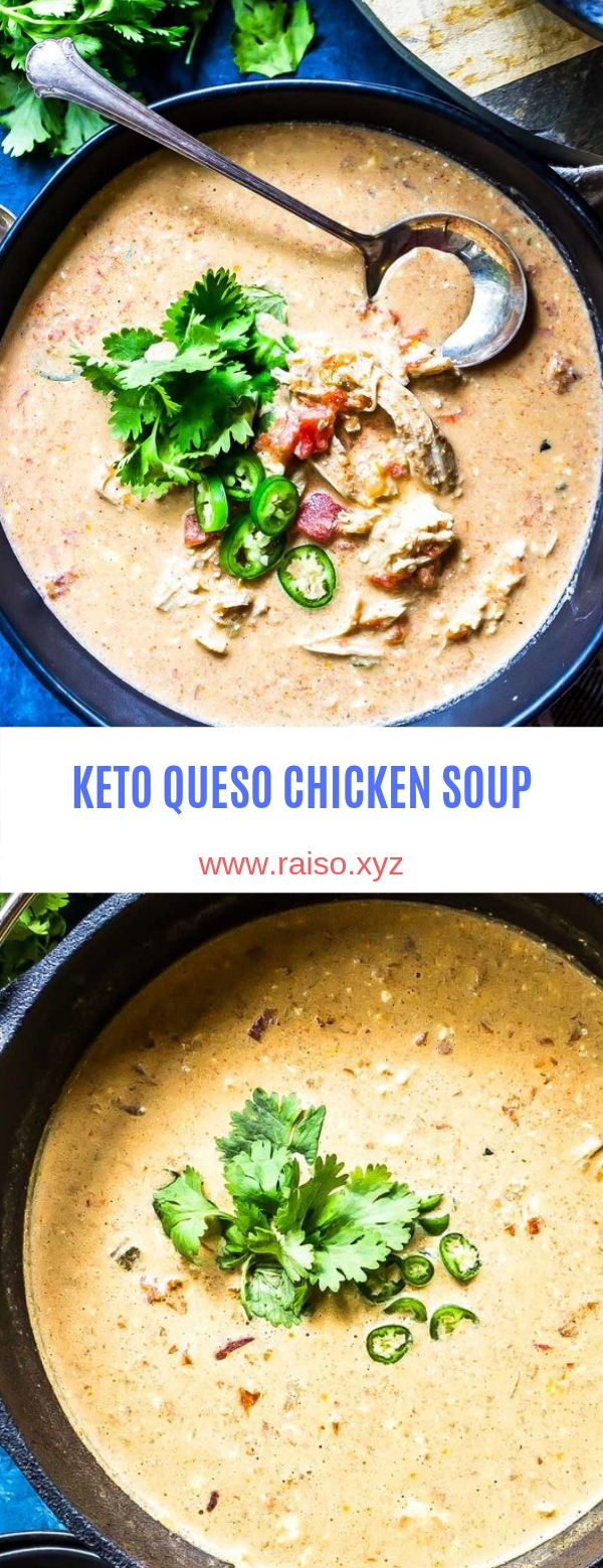 KETO QUESO CHICKEN SOUP