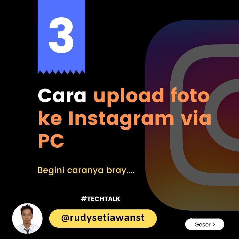 Bagaimana cara upload foto instagram dari PC?