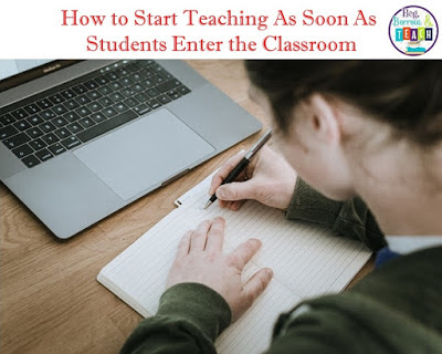 How to Teach When You Have Limited Time: How to Start Teaching as Soon as Students Enter the Room