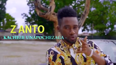 Z anto - Kacheze unapochezaga video