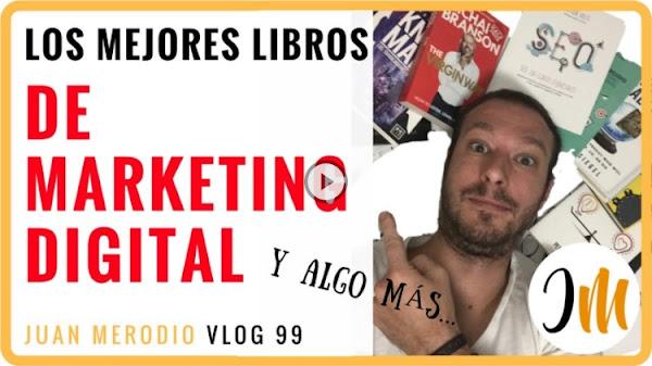 Los mejores Libros de Marketing Digital (y algo más)