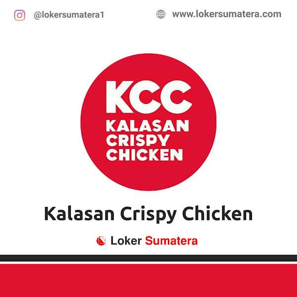 Lowongan Kerja Medan, Kalasan Crispy Chicken Juni 2021