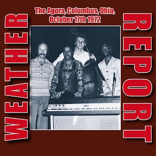 Weather Report - 2015 - The Agora, Columbus, Ohio, October 17th 1972