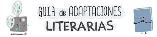 http://colgadoenlapared.blogspot.com.es/2015/08/guia-de-adaptaciones-literarias-al-cine.html
