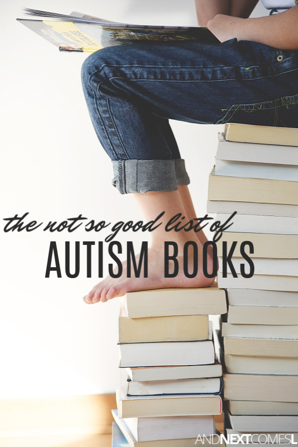 Problematic autism books list: autism books to avoid and what to look for when reading autism books