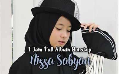 Download Lagu Nissa Sabyan Gambus Mp3 Nonstop