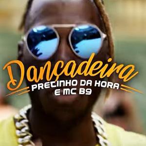 Baixar Dançadeira Remix Pretinho da Hora e MC B9 Mp3 Gratis