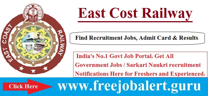East Coast Railway Recruitment 2016-17 | Dresser | OT Asst | Radiographer Post Selection process will be based on  Personal Interview.