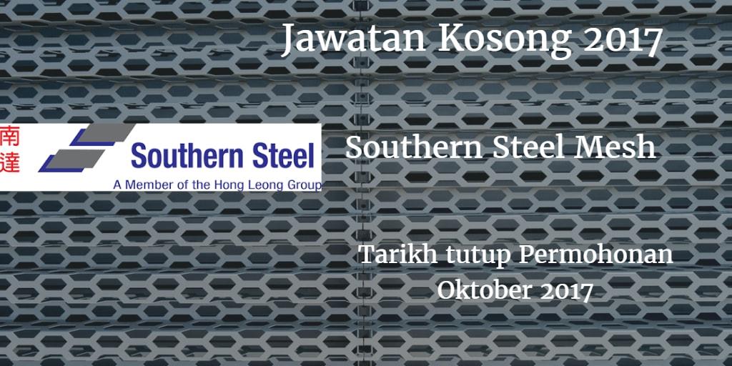 Jawatan Kosong Southern Steel Mesh Sdn Bhd Oktober 2017