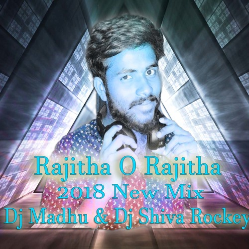 Iam A Rider Dj Mix Song Mp3: Rajitha O Rajitha DjSong Mix Dj Madhu & Dj Shiva Rockey