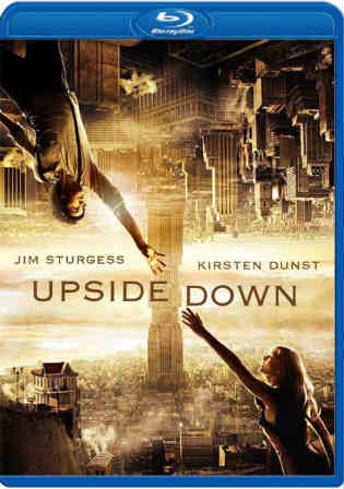 Upside Down 2012 BluRay 650MB English 720p x264 Watch Online Full Movie Download bolly4u