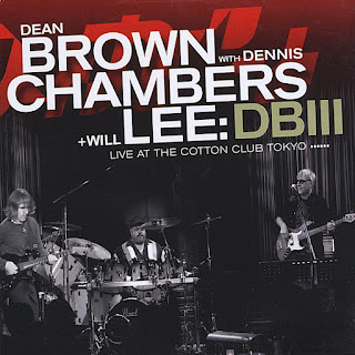 Dean Brown With Dennis Chambers + Will Lee - 2009 - DBIII