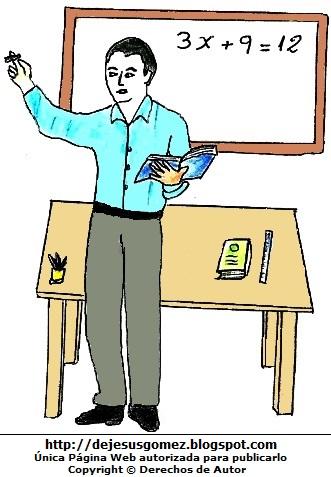 Dibujo de un maestro es su pizarra pintado a colores. Dibujo del maestro hecho por Jesus Gómez
