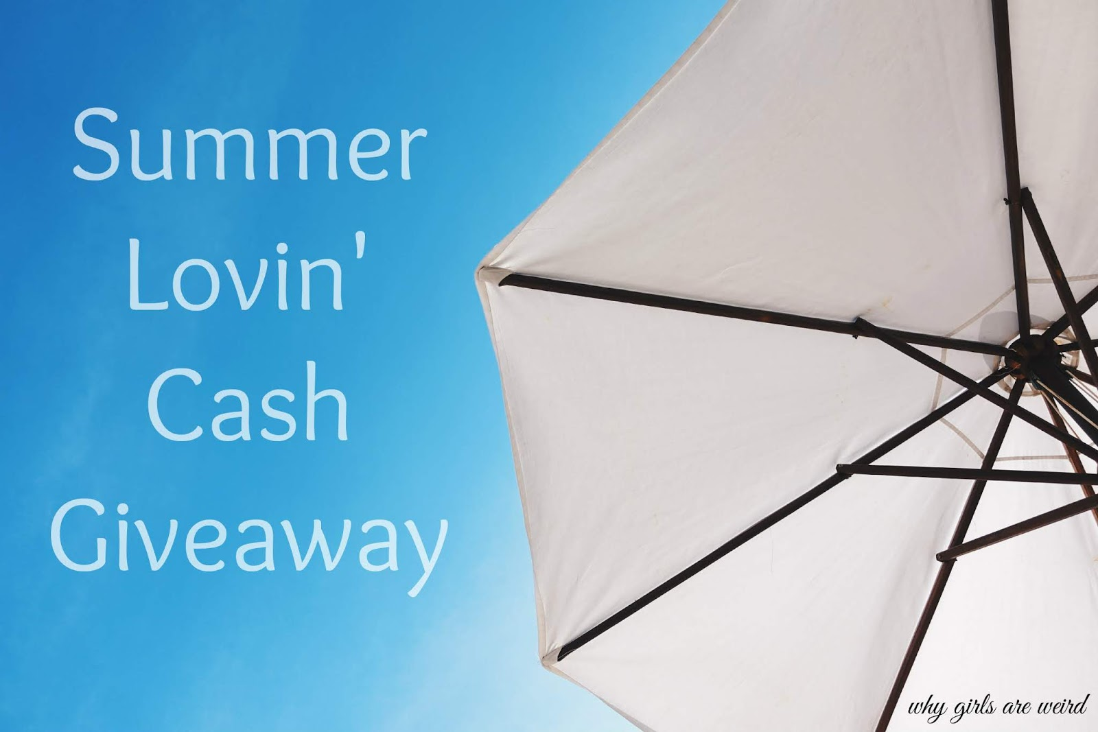 Summer Lovin' Cash Giveaway