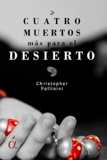 """""""Cuatro muertos más para el desierto"""""""