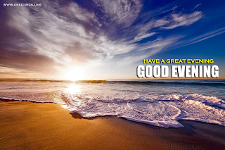 Good Evening Time wishes Amazing Sunset Beach View.