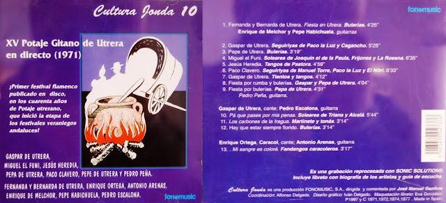 """GASPAR DE UTRERA, MIGUEL EL FUNI, PEPA DE UTRERA; PEDRO PEÑA, BERNARDA DE UTRERA""""CULTURA JONDA"""" 10 """"XV POTAJE GITANO DE UTRERA"""" CD FONOMUSIC 1997"""