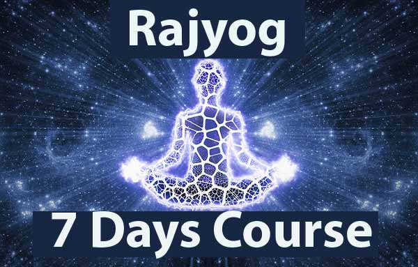rajyog 7 days course