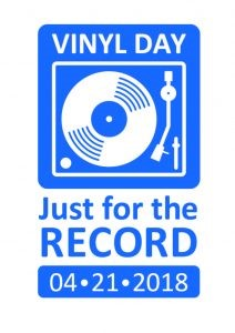 Top view of a record player accompanied by the words Vinyl Day Just for the Record 4/21/2018