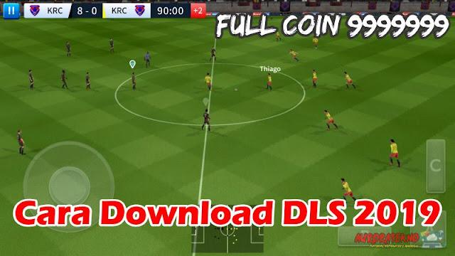Cara Download Dream League Soccer 2019 Full Coin 9999