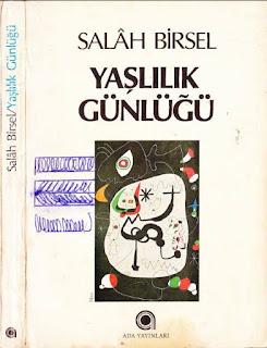 Salah Birsel - Yaşlılık Günlüğü (1980-1985) - Günlükler - 2 - 1980-1985 Yılları