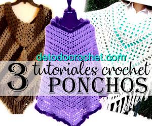 3 Patrones de Ponchos Crochet / Tutoriales completos