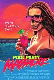 Watch Pool Party Massacre Online Free 2017 Putlocker