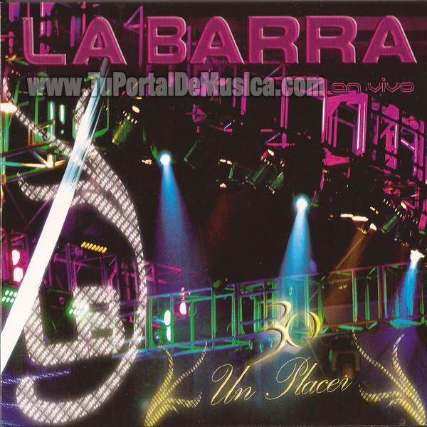 La Barra - Un Placer (2011)
