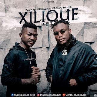 Tavares & Obaldo feat Felex - Xilique