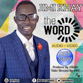 Jimi Khay - The Word