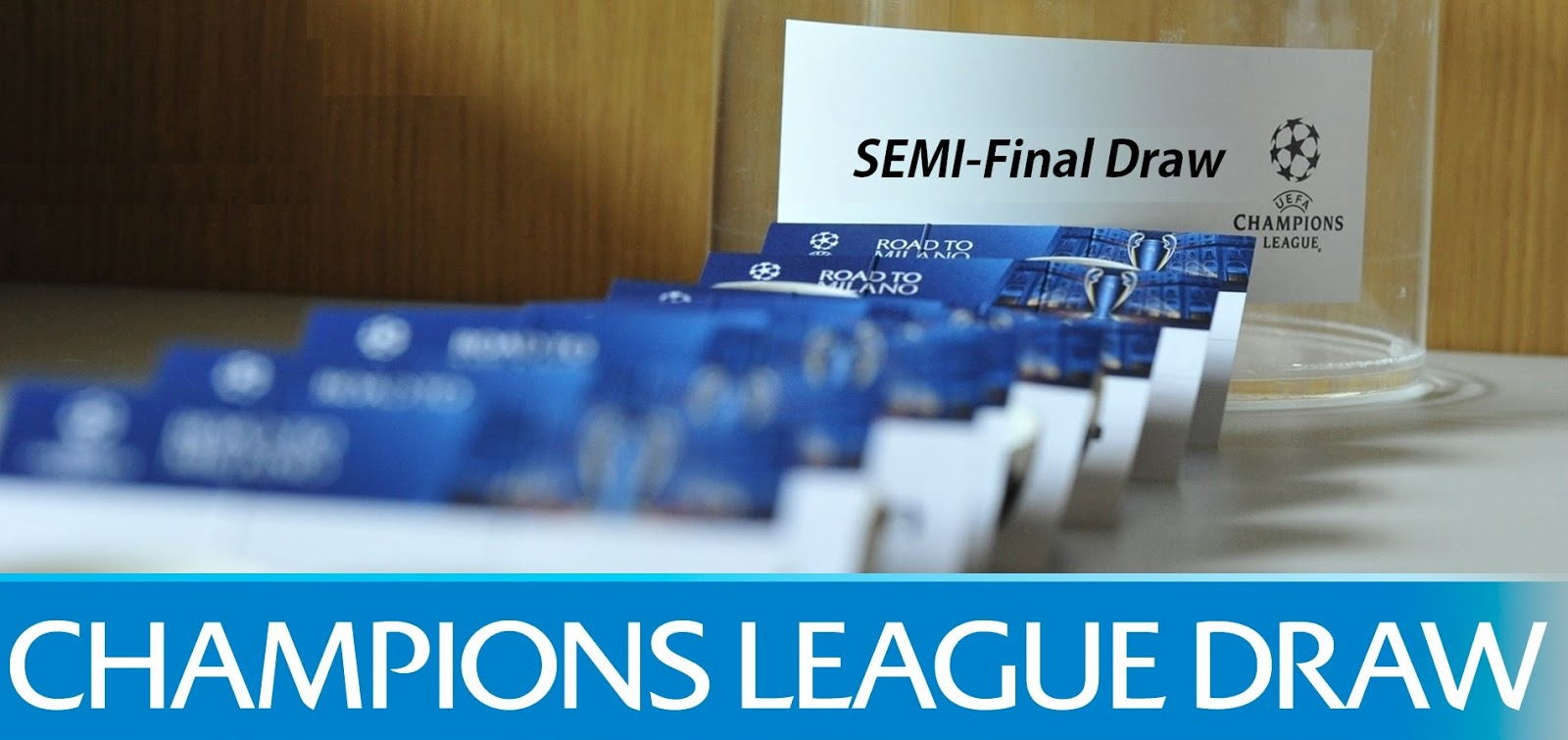 UCL 2015-16 Semi Final Draw Date, Time, Telecast Channels