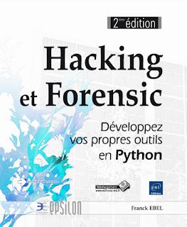 """Télécharger gratuitement le livre PDF """" Hacking et Forensic Développez vos propres outils en Python """""""