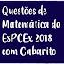 Questões de Matemática EsPCEx 2018 com Gabarito