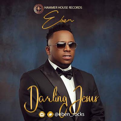 Eben - Darling Jesus Lyrics