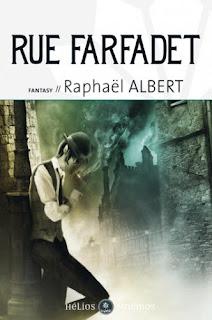 Rue Farfadet - Les Extraordinaires et Fantastiques Enquêtes de Sylvo Sylvain, détective privé T01 de Raphaël Albert