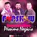 Arrocha - Péssimo Negócio-Banda Pop Show