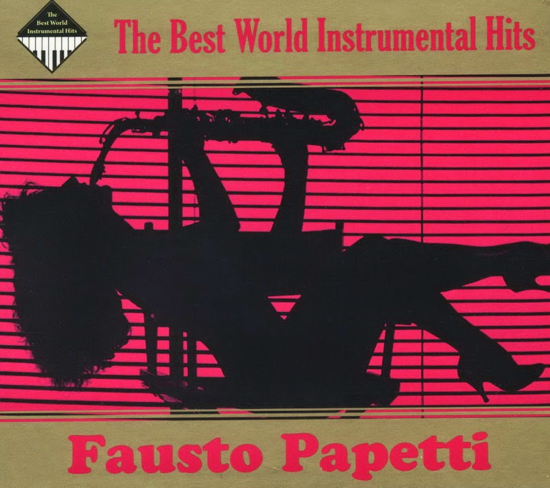 ENTRE MUSICA: FAUSTO PAPETTI - The best world instrumental hits