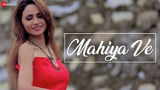 Mahiya Ve Lyrics | Dev Negi | Amit Sharad Trivedi