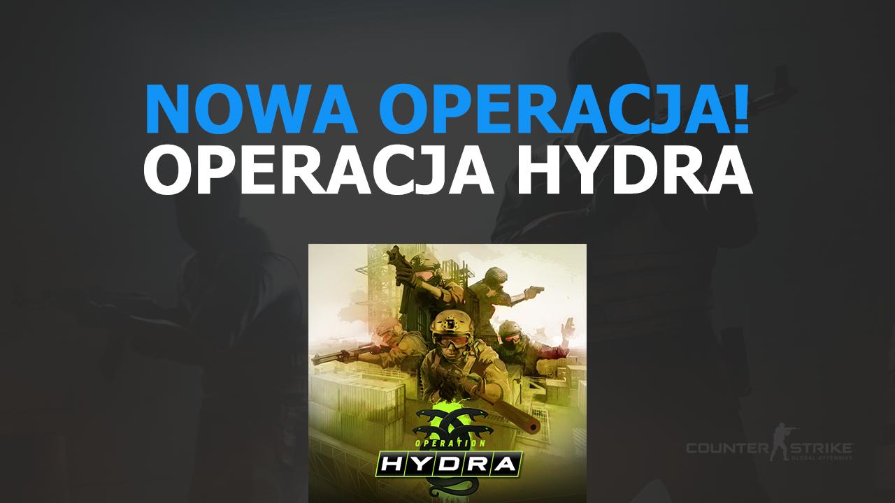 Nowa operacja - Operacja Hydra w CS GO!