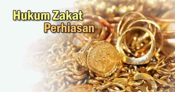 Hukum Zakat Perhiasan Menurut Islam  1ef5f2c996