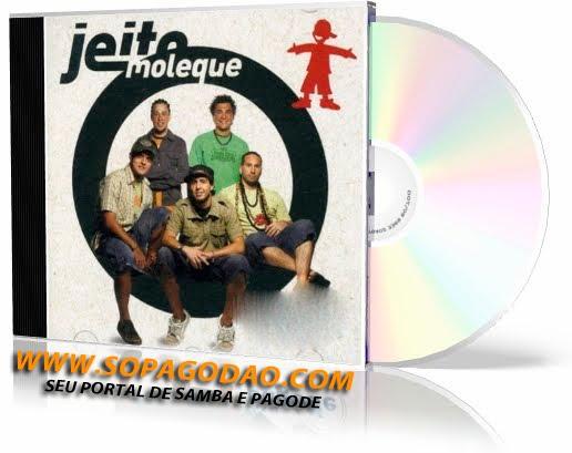 Jeito Moleque – O Som do Bem (2007)