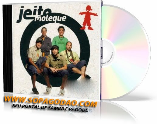 GRATIS DO JEITO DOWNLOAD GRATUITO SOM O MOLEQUE CD BEM