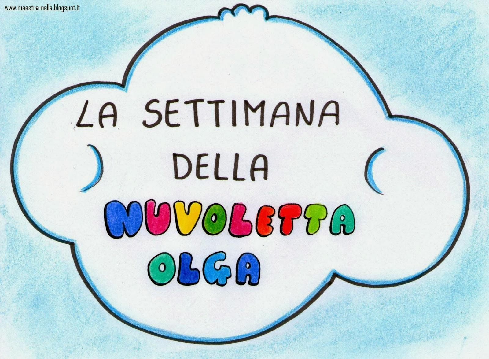 Conosciuto maestra Nella: La settimana della nuvoletta Olga CV47