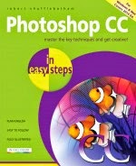 Photoshop CC in easy steps: For Windows & Mac - covers 2014 edition