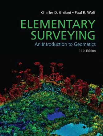 Elementary surveying by Ghilani & Wolf