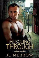 Review: Muscling Through by J.L. Merrow