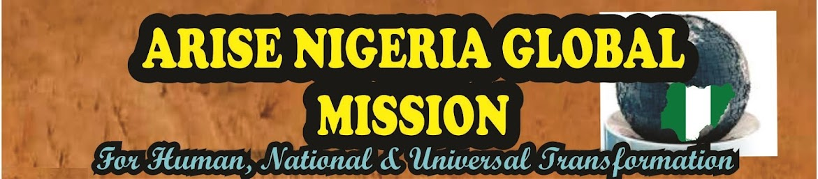 <center>ARISE NIGERIA GLOBAL MISSION</center>