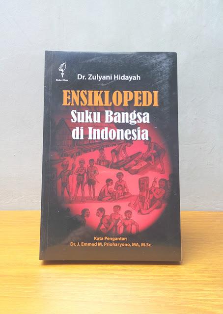 ENSIKLOPEDI SUKU BANGSA DI INDONESIA, Dr. Zulyani Hidayah