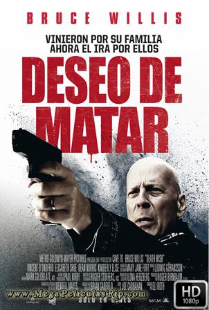Deseo De Matar [1080p] [Latino-Ingles] [MEGA]